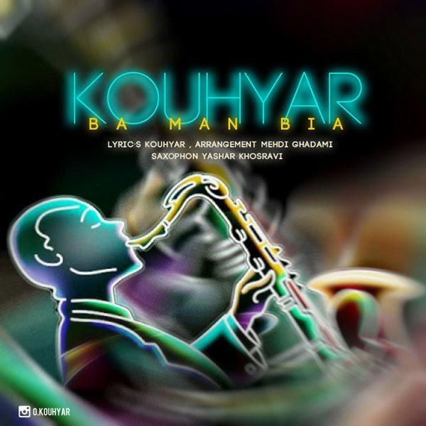 Kouhyar - Ba Man Biya