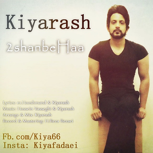 Kyarash - 2ShanbeHaa