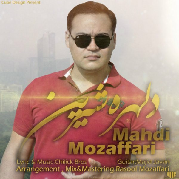 Mahdi Mozaffari - Delhore Shirin