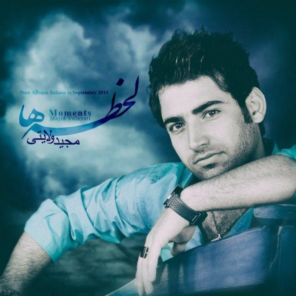 Majid Velayati - Lahze Ha