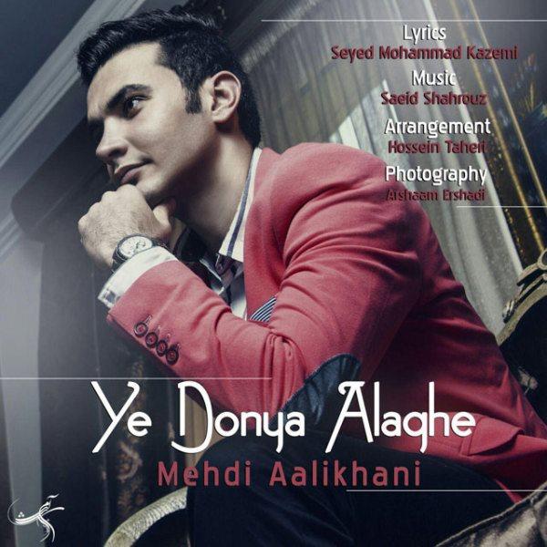 Mehdi Alikhani - Yek Donya Alaghe