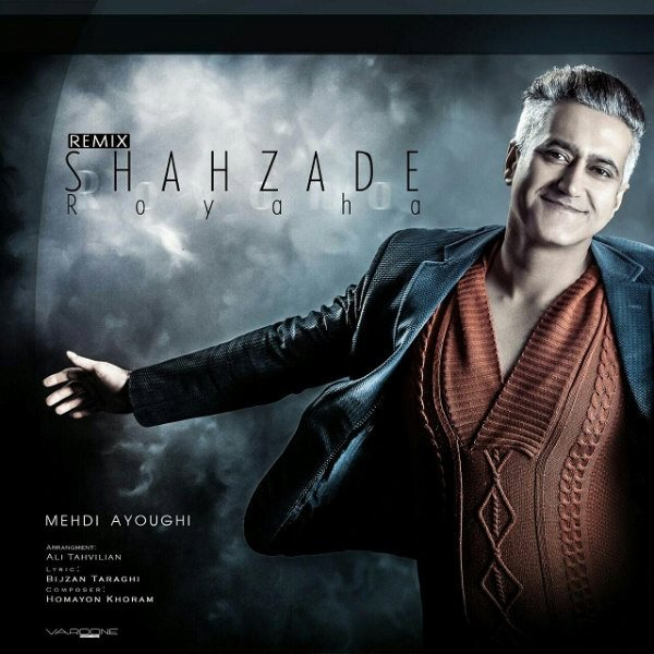 Mehdi Ayoughi - Shahzade Roya