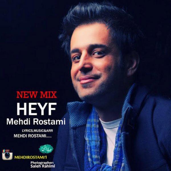 Mehdi Rostami - Heyf (Remix)