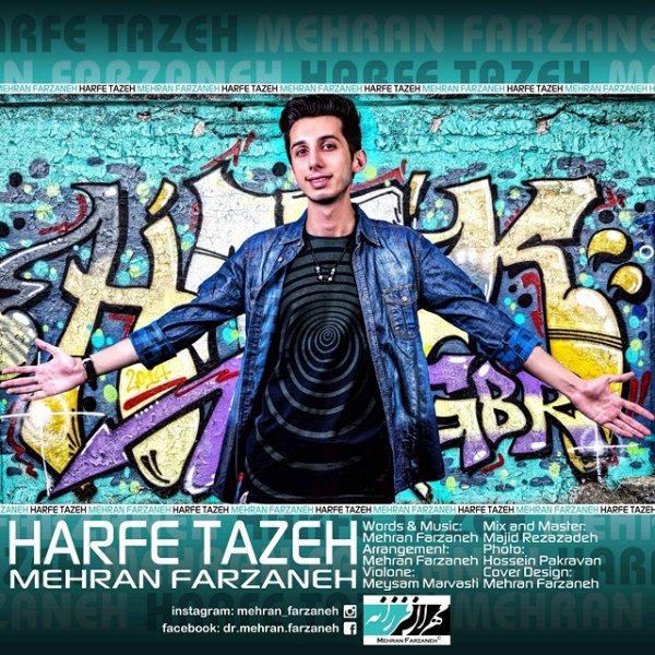 Mehran Farzaneh - Harfe Tazeh