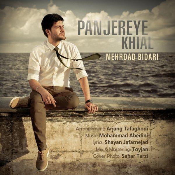 Mehrdad Bidari - Panjereye Khial
