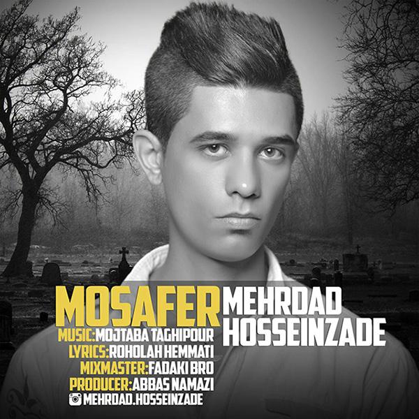 Mehrdad Hosseinzade - Mosafer