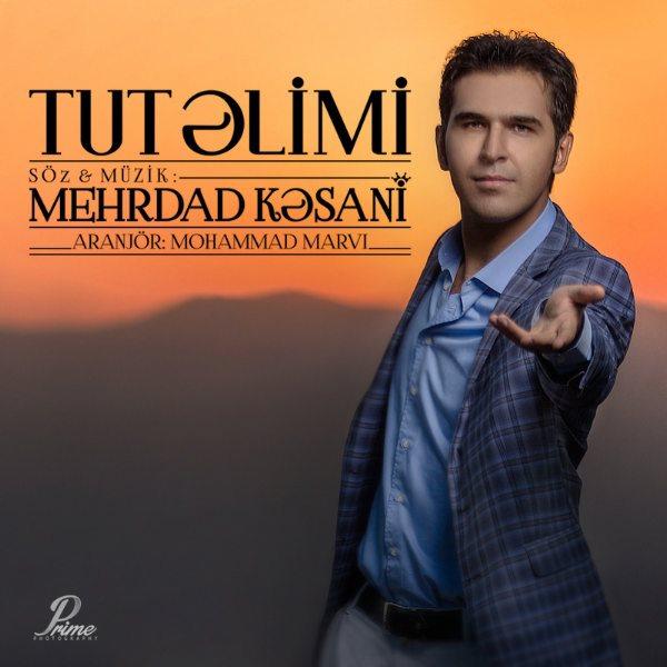 Mehrdad Kasani - Tut Alimi