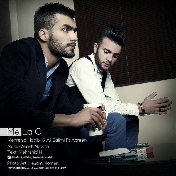 Mehrshid Habibi - Me La C (Ft. Ali Salimi & Agreen)