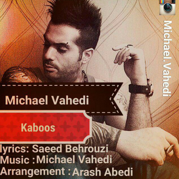Michael Vahedi - Kaboos