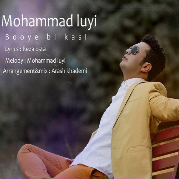 Mohammad Luyi - Booye Bi Kasi