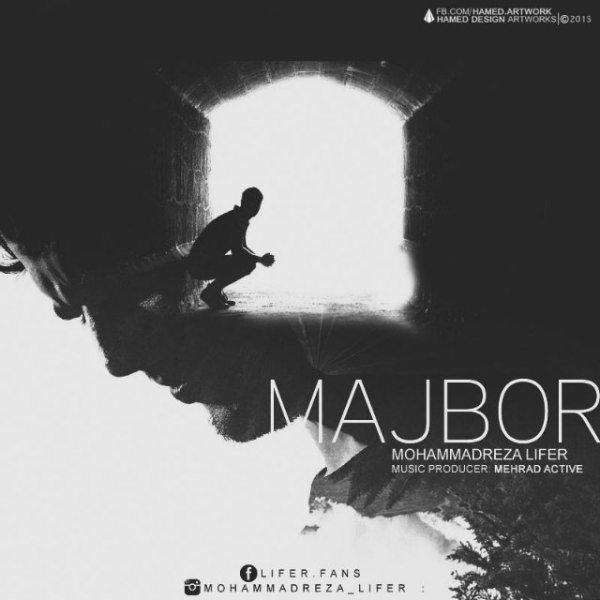 Mohammadreza Lifer - Majbor