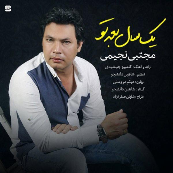Mojtaba Najimi - Yek Sal Bade To