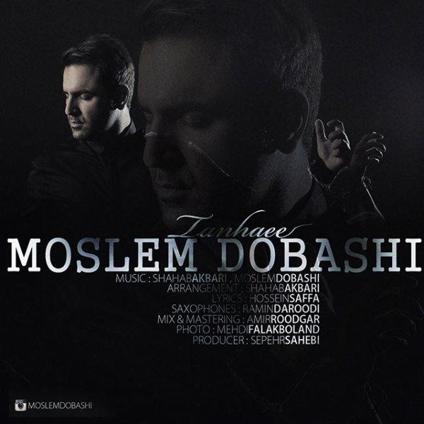 Moslem Dobashi - Tanhaei