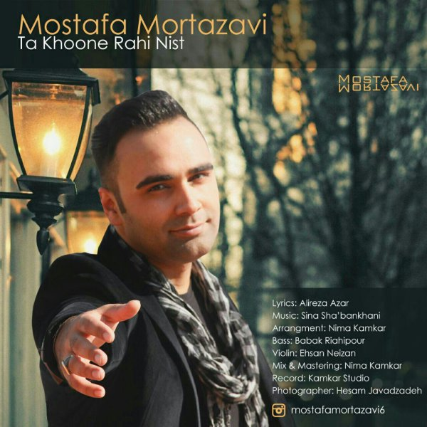 Mostafa Mortazavi - Ta Khoone Rahi Nist