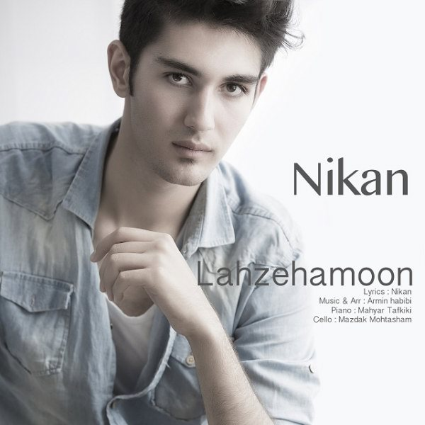 Nikan AzarAbadi - Lahzehamoon