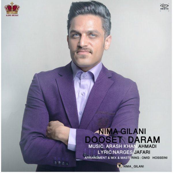 Nima Gilani - Dooset Daram