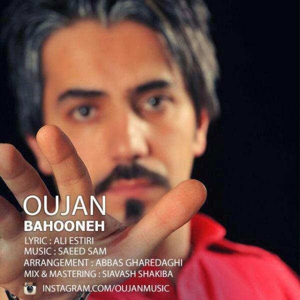 Oujan - Bahooneh