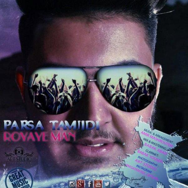 Parsa Tamjidi - Royaye Man