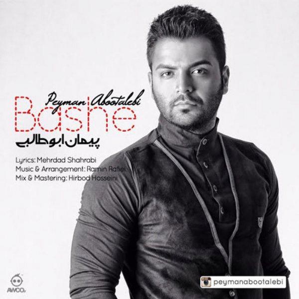 Peyman Abootalebi - Bashe
