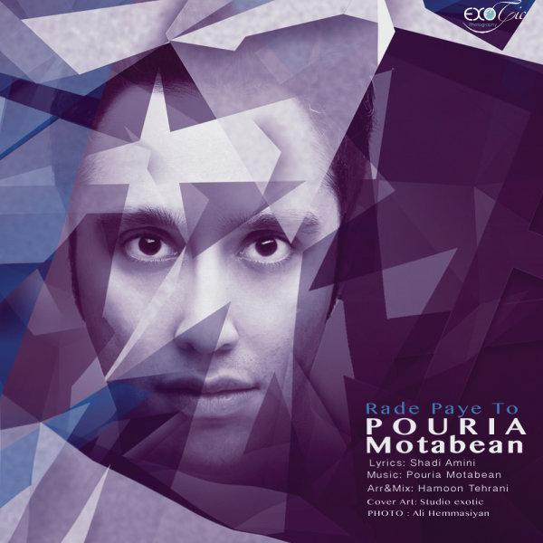 Pouria Motabean - Rade Paye To