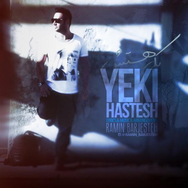 Ramin Barjesteh - Yeki Hastesh