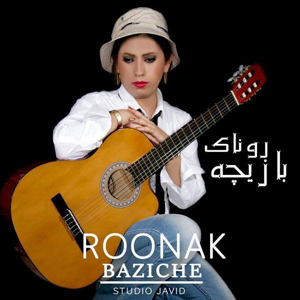 Roonak - Baziche
