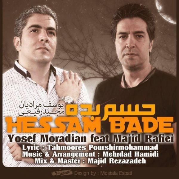 Yosef Moradian - Hesam Badeh (Ft Majid Rafiei)