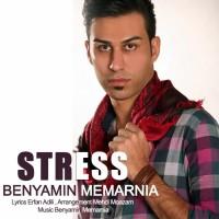 Benyamin-Memarnia-Stress