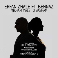 Erfan-Zhale-Mikham-Male-To-Basham-(Ft-Behnaz)