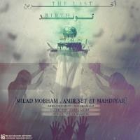 Milad-Mobham-Akharin-Tavalod-(Ft-Amir-Set_Mehdiyar)