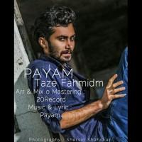 Payam-Taze-Fahmidam