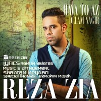 Reza-Zia-Hava-To-Az-Delam-Nagir