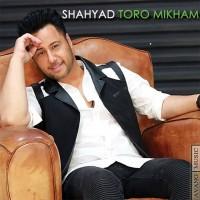 Shahyad-Toro-Mikham