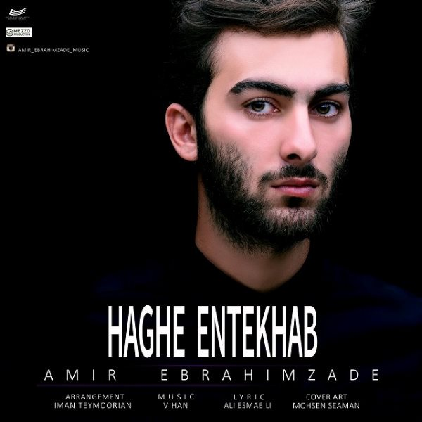 Amir Ebrahimzade - Haghe Entekhab