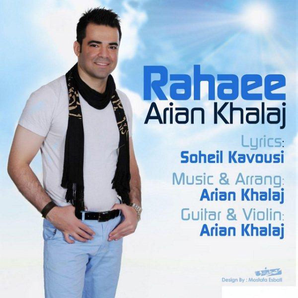 Arian Khalaj - Rahaee