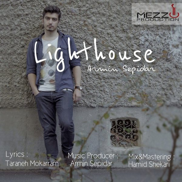 Armin Sepidar - Lighthouse