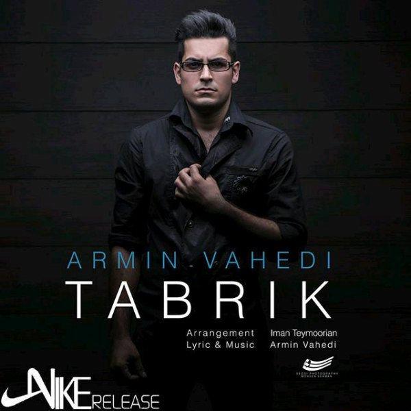 Armin Vahedi - Tabrik