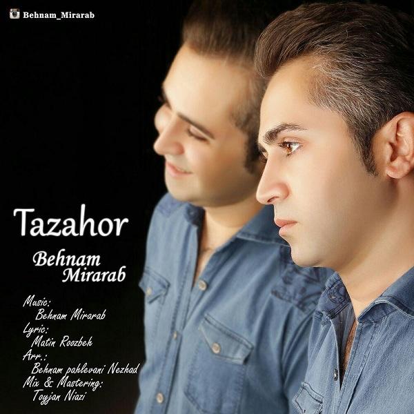 Behnam Mirarab - Tazahor