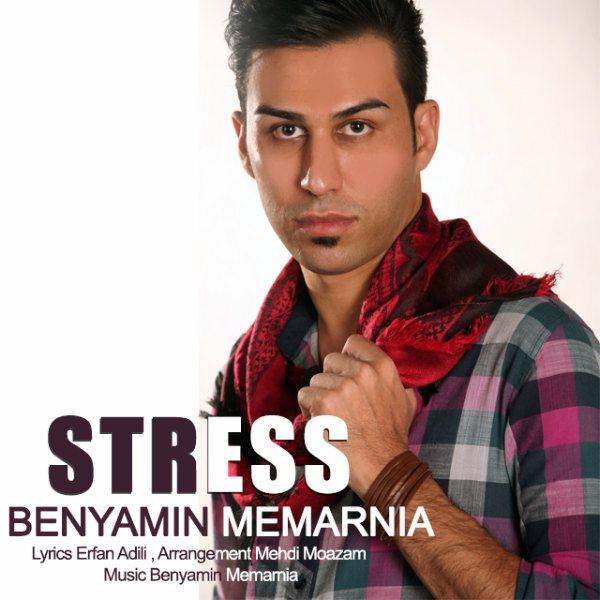 Benyamin Memarnia - Stress