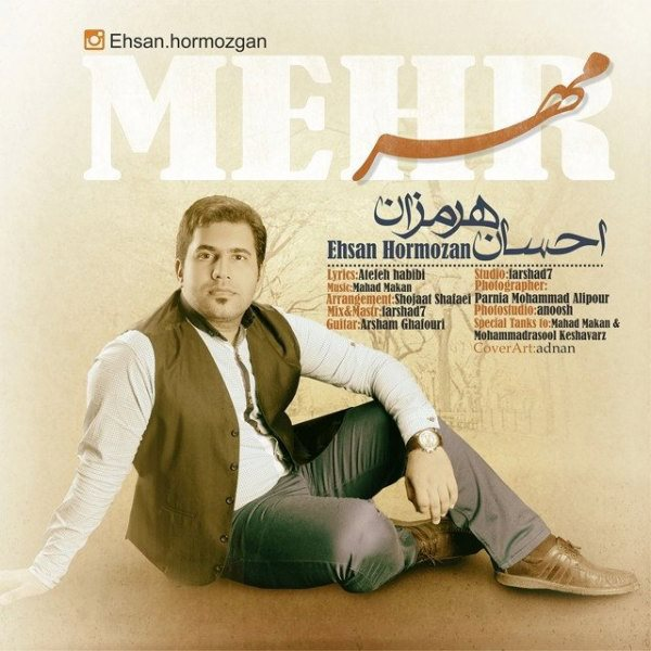 Ehsan Hormozan - Mehr
