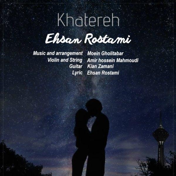 Ehsan Rostami - Khatere