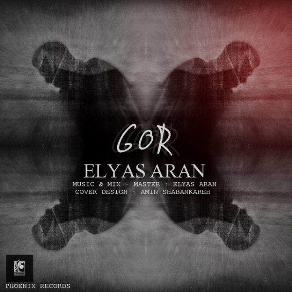 Elyas Aran - Gor