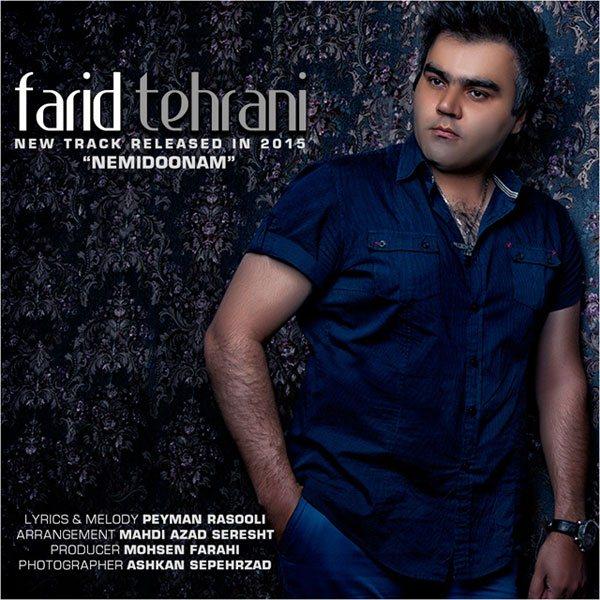 Farid Tehrani - Nemidonam