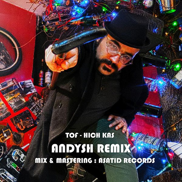 Hichkas - Tof (Andysh Remix)