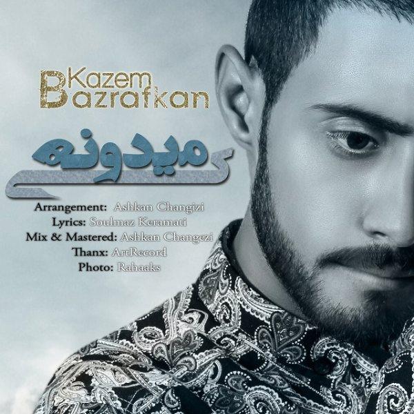 Kazem BazrAfkan - Ki Midouneh