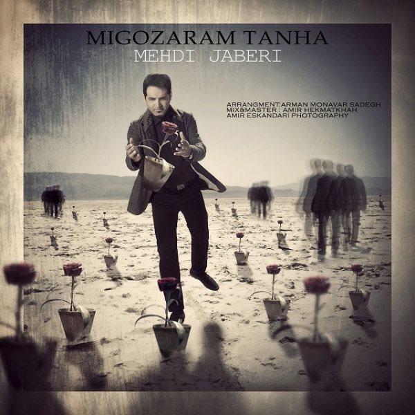 Mehdi Jabberi - Migozaram Tanha