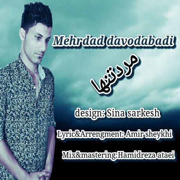 Mehrdad Davodabadi - Marde Tanha