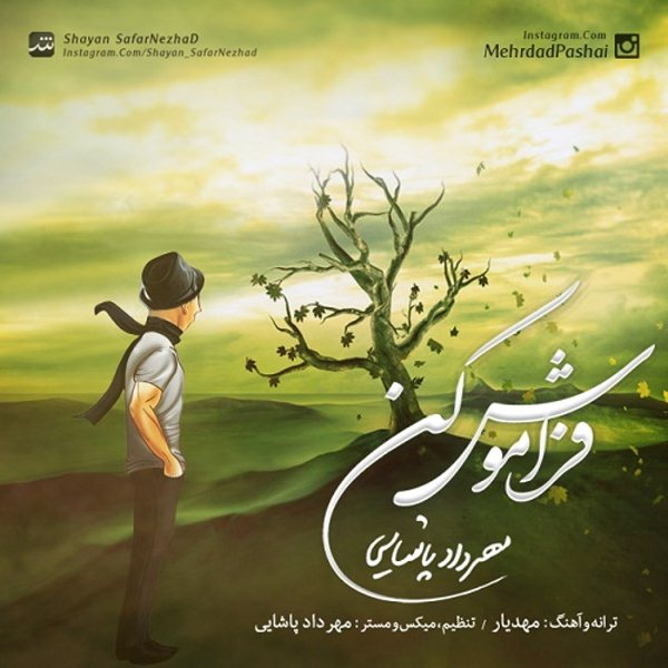 Mehrdad Pashaei - Faramoosh Kon