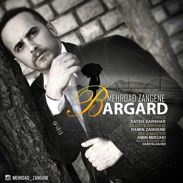 Mehrdad Zangene - Bargard