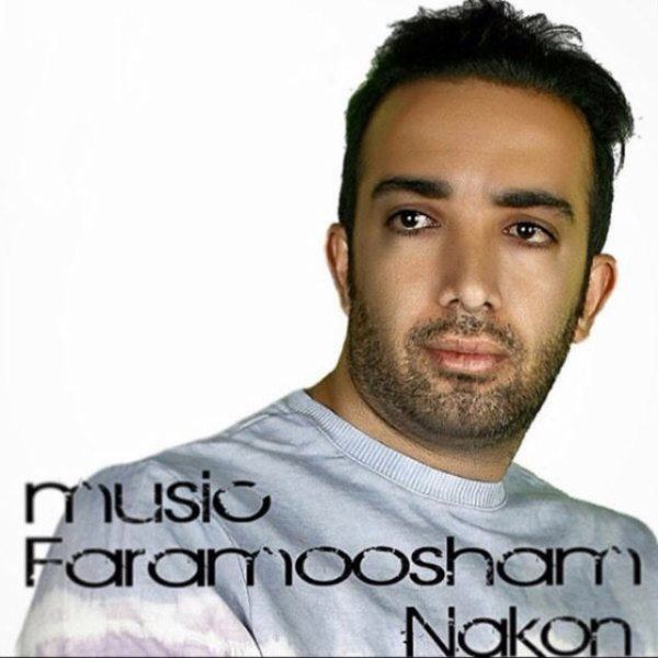 Mohammad Soltani - Faramousham Nakon